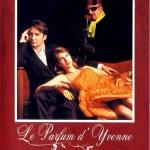 Аромат Ивонны / Le parfum d'Yvonne (1994)
